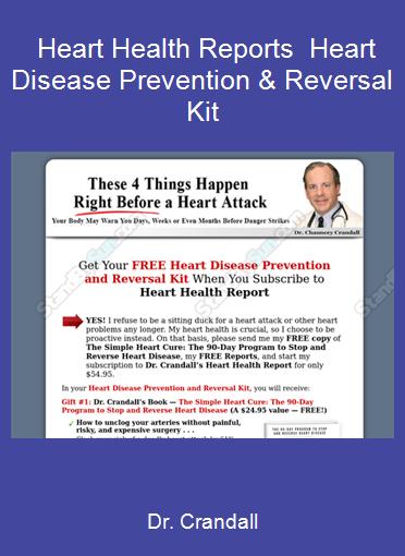 Dr. Crandall - Heart Health Reports - Heart Disease Prevention & Reversal Kit