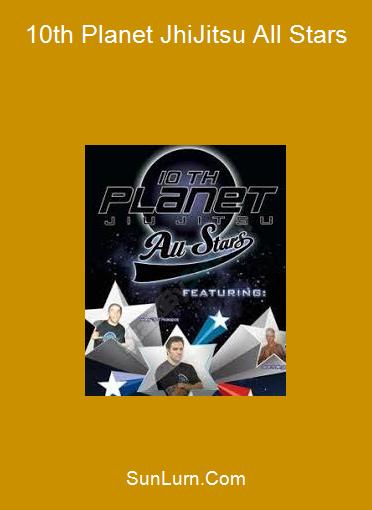 10th Planet JhiJitsu All Stars
