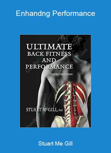 Stuart Me Gill -Enhandng Performance