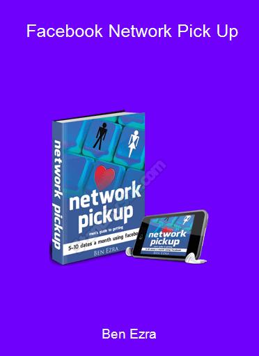 Ben Ezra - Facebook Network Pick Up