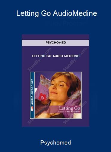 Psychomed - Letting Go Audio-Medine