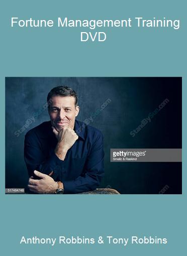 Anthony Robbins & Tony Robbins - Fortune Management Training DVD