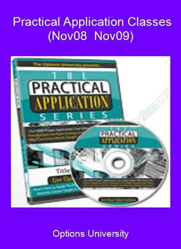 Options University - Practical Application Classes (Nov08 - Nov09)