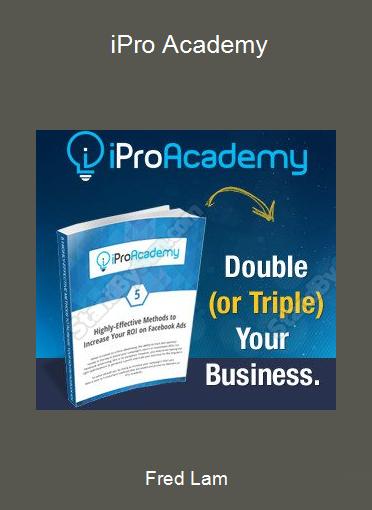 Fred Lam - iPro Academy