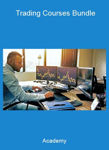 Academy - Trading Courses Bundle