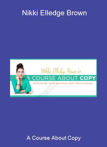 A Course About Copy - Nikki Elledge Brown