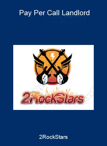 2RockStars - Pay Per Call Landlord