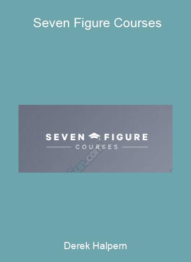 Derek Halpern - Seven Figure Courses