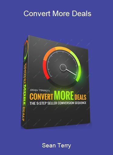 Sean Terry - Convert More Deals