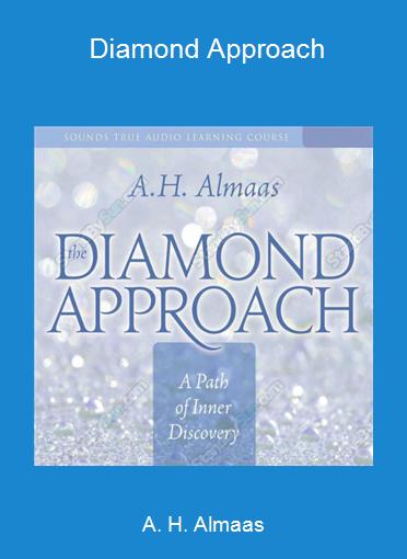 A. H. Almaas - Diamond Approach