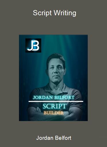 Jordan Belfort - Script Writing