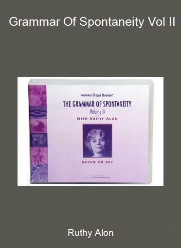 Ruthy Alon - Grammar Of Spontaneity Vol II