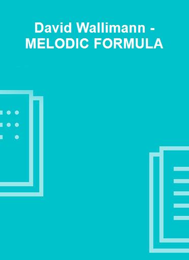 David Wallimann - MELODIC FORMULA