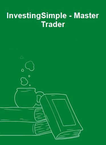 InvestingSimple - Master Trader