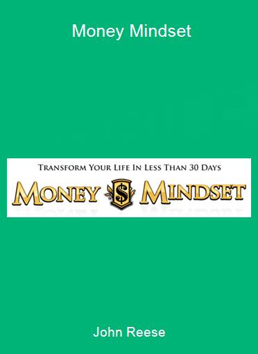 John Reese - Money Mindset