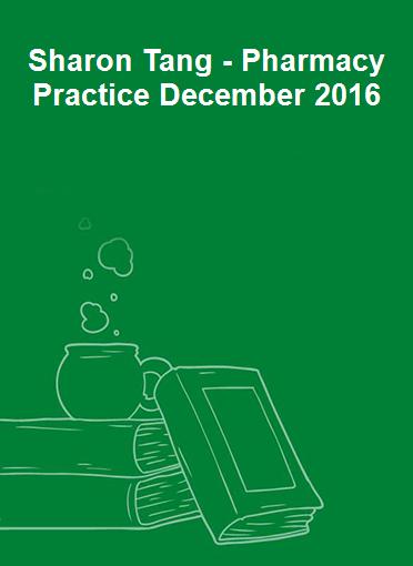 Sharon Tang - Pharmacy Practice December 2016