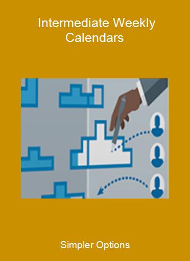 Simpler Options - Intermediate Weekly Calendars