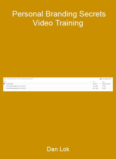 Dan Lok - Personal Branding Secrets Video Training