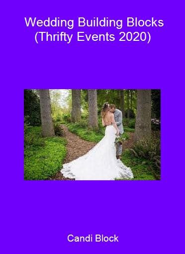 Candi Block - Wedding Building Blocks (Thrifty Events 2020)