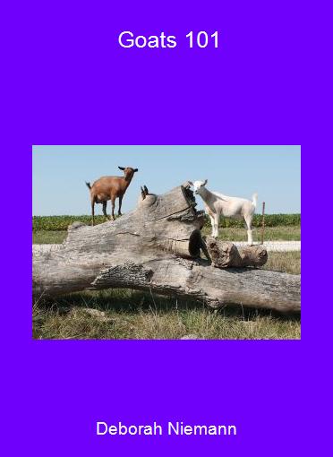 Deborah Niemann - Goats 101