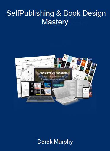 Derek Murphy - Self-Publishing & Book Design Mastery