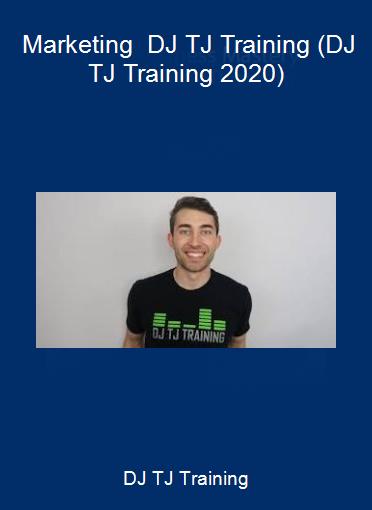 DJ TJ Training - Marketing - DJ TJ Training (DJ TJ Training 2020)