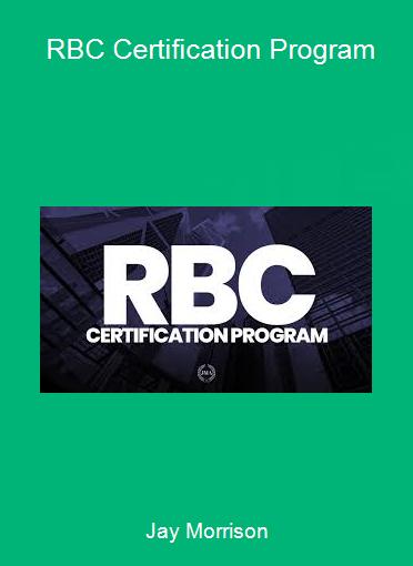 Jay Morrison - RBC Certification Program