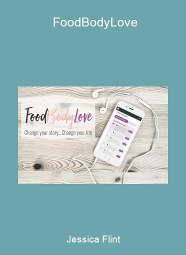 Jessica Flint - FoodBodyLove