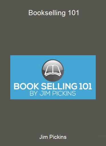 Jim Pickins - Bookselling 101