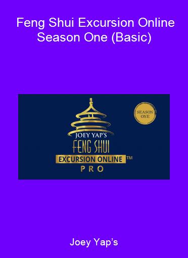 Joey Yap's - Feng Shui Excursion Online Season One (Basic)