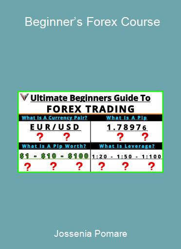 Jossenia Pomare - Beginner's Forex Course