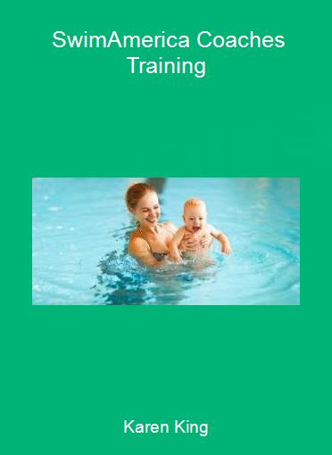 Karen King - SwimAmerica Coaches Training