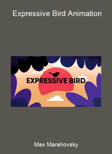 Max Marahovsky - Expressive Bird Animation