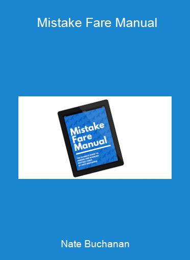 Nate Buchanan - Mistake Fare Manual