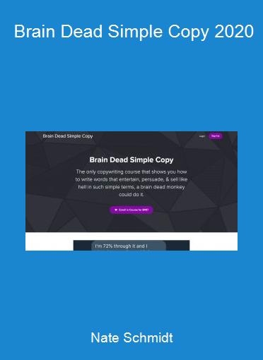 Nate Schmidt - Brain Dead Simple Copy 2020