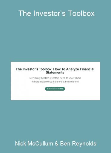 Nick McCullum & Ben Reynolds - The Investor's Toolbox