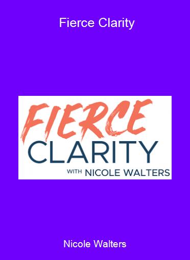 Nicole Walters - Fierce Clarity