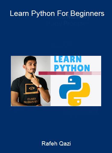 Rafeh Qazi - Learn Python For Beginners