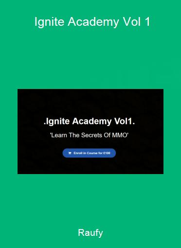 Raufy - Ignite Academy Vol 1