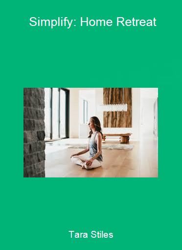 Tara Stiles - Simplify: Home Retreat