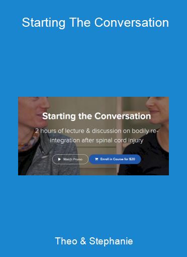 Theo & Stephanie - Starting The Conversation