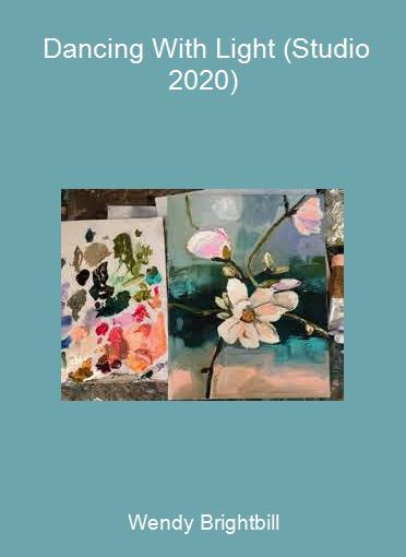 Wendy Brightbill - Dancing With Light (Studio 2020)