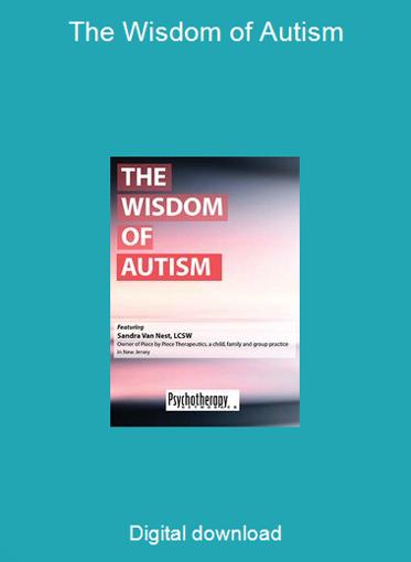 The Wisdom of Autism