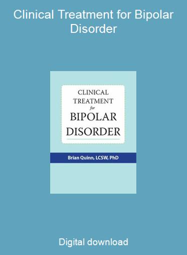 Clinical Treatment for Bipolar Disorder