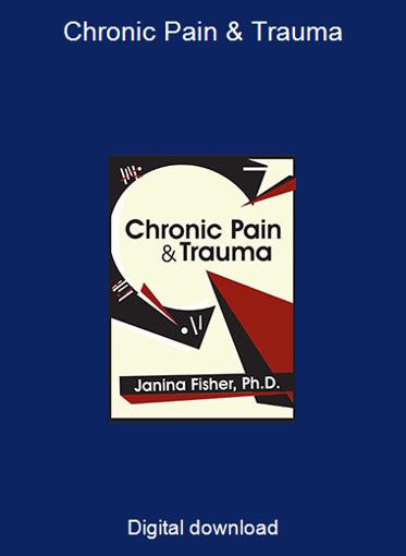 Chronic Pain & Trauma