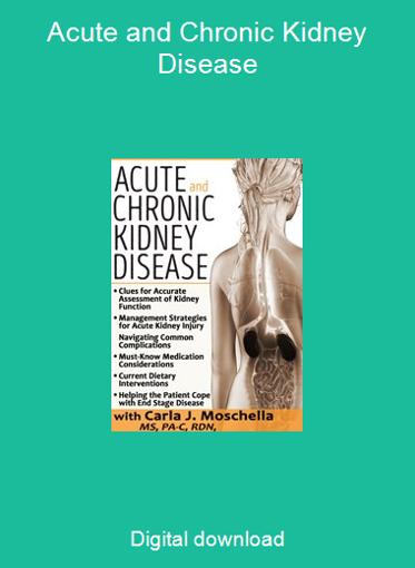 Acute and Chronic Kidney Disease