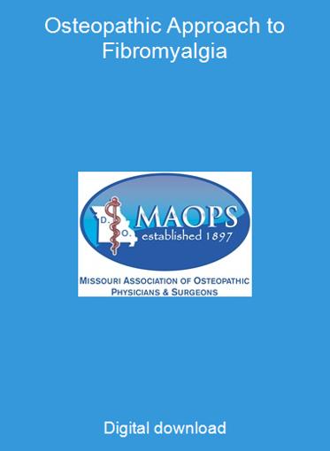 Osteopathic Approach to Fibromyalgia