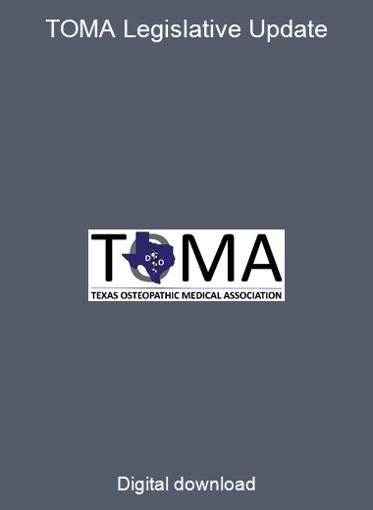 TOMA Legislative Update