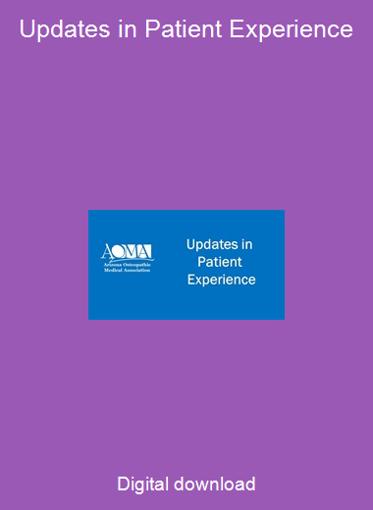 Updates in Patient Experience