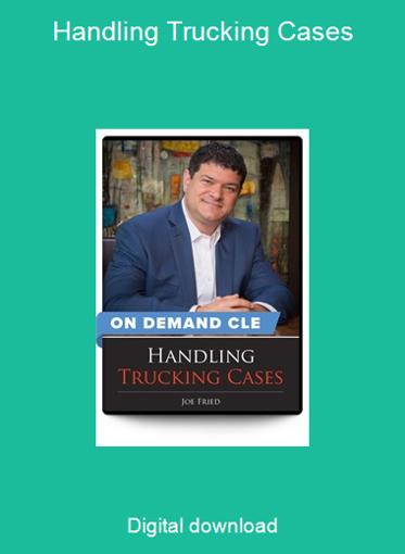Handling Trucking Cases